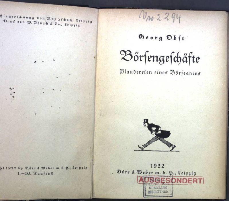 Börsengeschäfte : Plaudereien eines Börseaners; Zellenbücherei, Nr.: Obst, Georg: