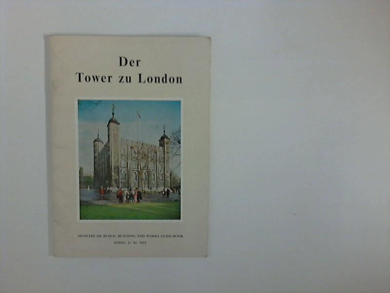 Der Tower zu London ; Ministery of: unbekannt: