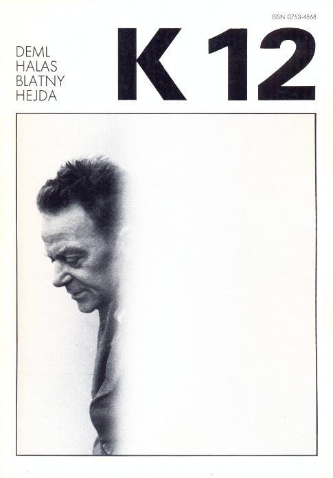 Revue K 12. Revue trimestrielle - Septembre: Kolar, Jiri