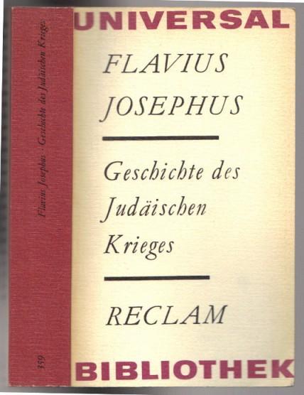 Geschichte des Judäischen Krieges. Aus dem Griechischen.: Flavius Josephus