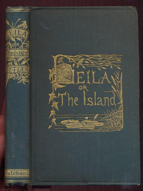 Leila; or, The Island. 11. Edition: Fraser-Tytler, Ann