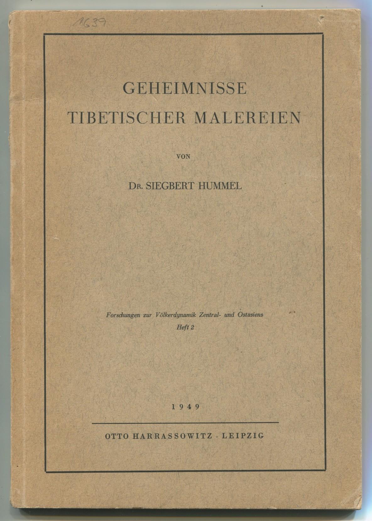 Geheimnisse tibetischer Malereien [= Forschungen zur Völkerdynamik: Hummel, Siegbert