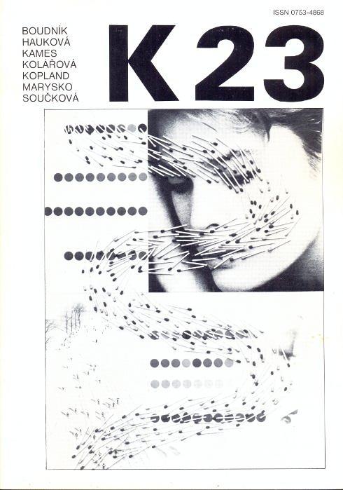 Revue K 23. Revue trimestrielle - Juin: Kolar, Jiri