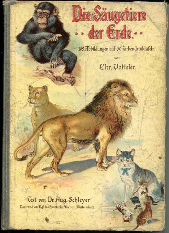 Die Säugetiere der Erde: Schleyer, August (Text)