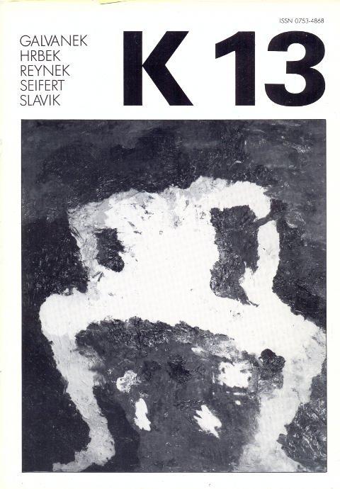Revue K 13. Revue trimestrielle - Dembre: Kolar, Jiri