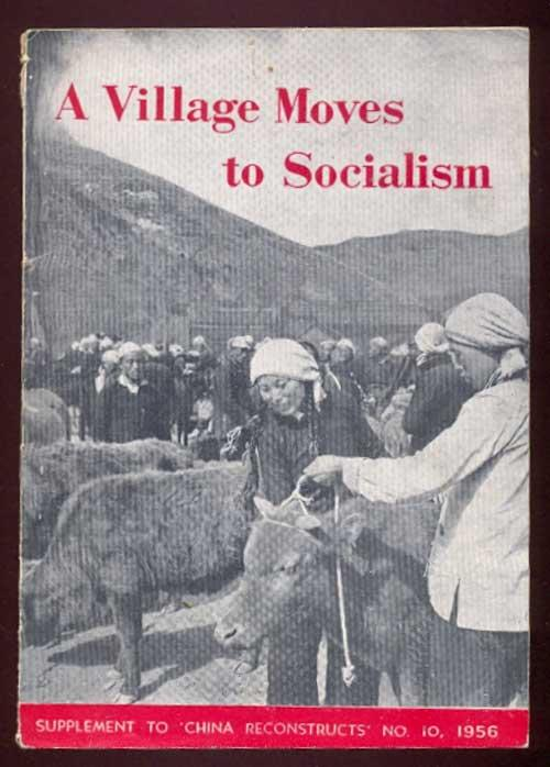 A Village Moves to Socialism. Supplement to: Sun Tan-Wei