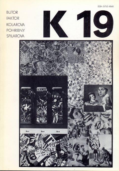 Revue K 19. Revue trimestrielle - Juin: Kolar, Jiri