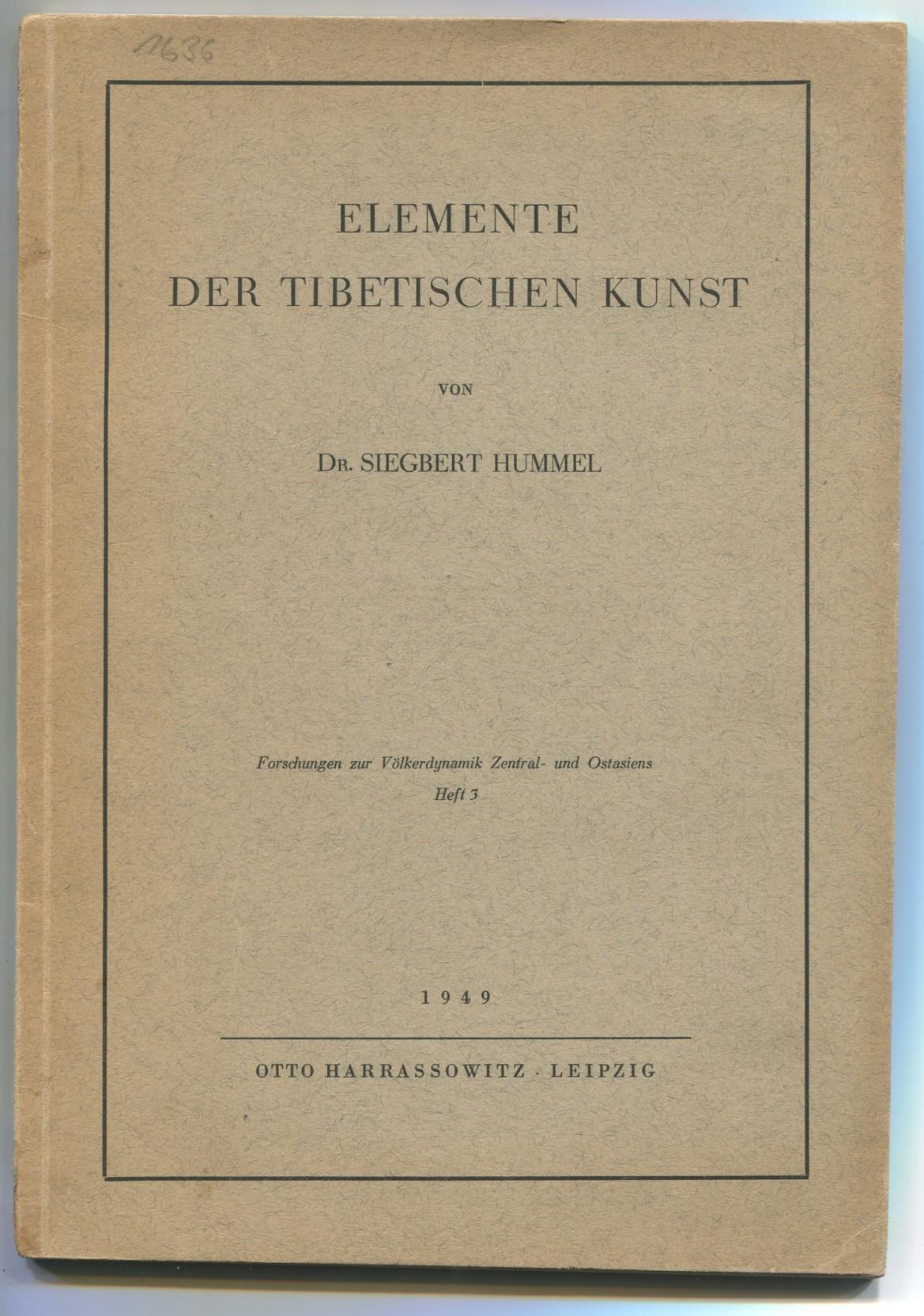 Elemente der tibetischen Kunst [= Forschungen zur: Hummel, Siegbert