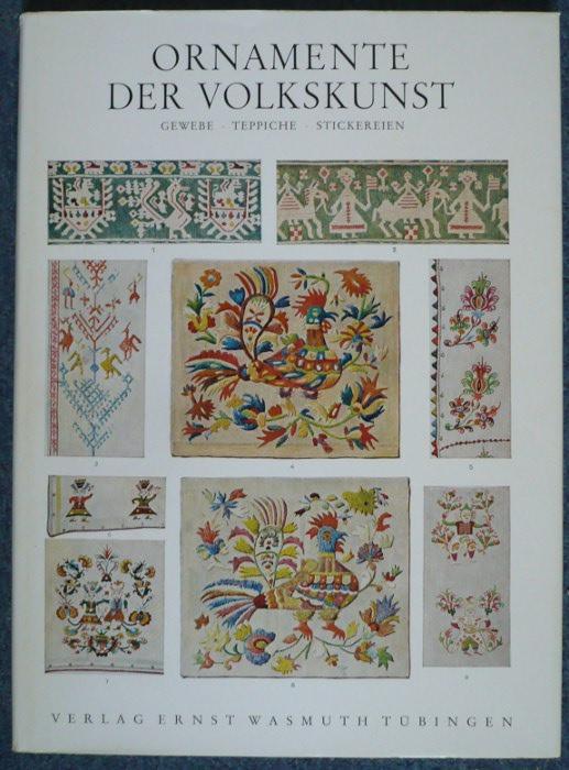 Ornamente der Volkskunst. Gewebe, Tepiche, Stickereien. 5.: Bossert, H. Th.