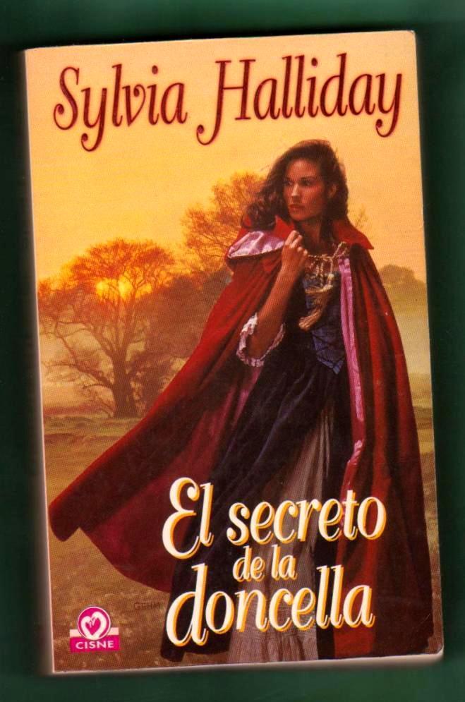 EL SECRETO DE LA DONCELLA. - HALLIDAY, Sylvia [S. Halliday]