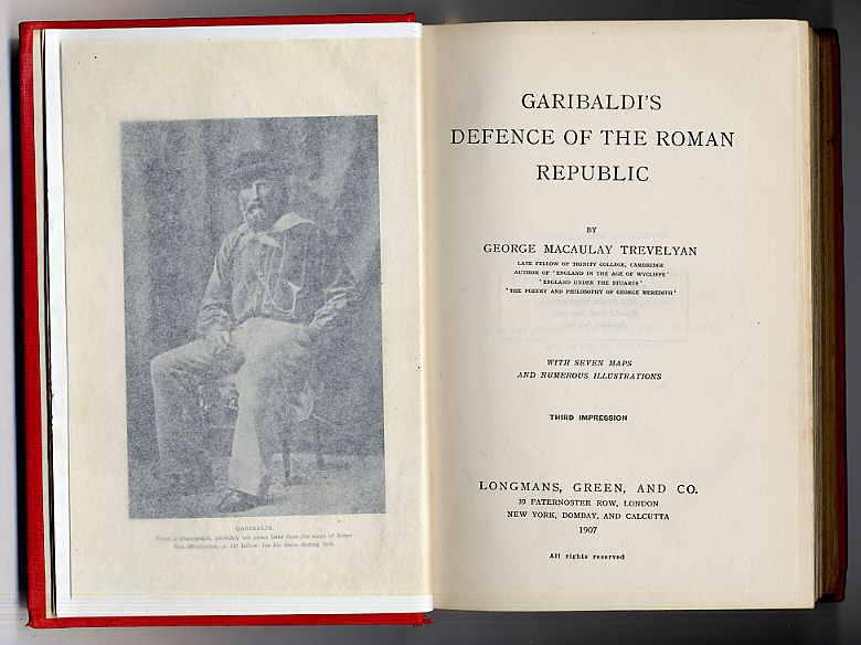 Garibaldi's defence of the Roman Republic.: Trevelyan, Georg Macaulay: