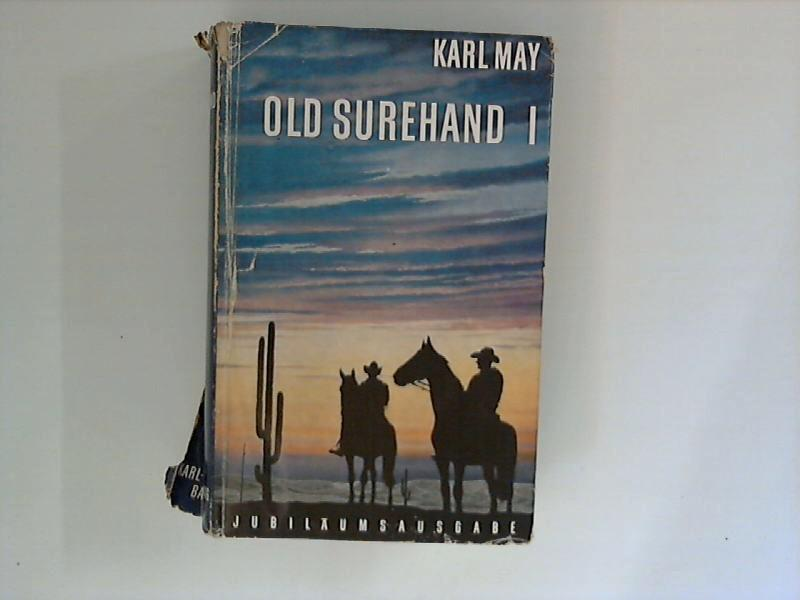 Old Surehand : Band 1.: May, Karl: