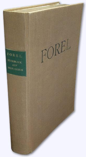 Rückblick auf mein Leben. 2. Aufl.: Forel, Auguste: