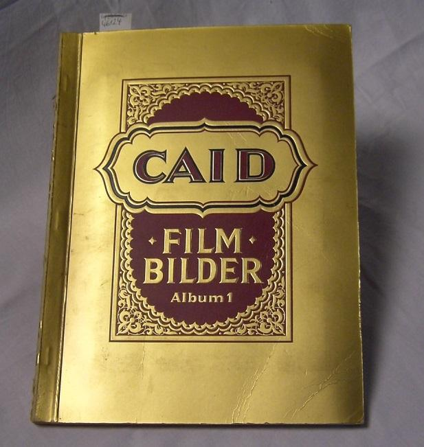 Film-Bilder Album 1.: Caid: