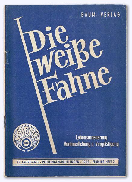 Die Weiße Fahne. Neuheil - Neuleben. 32.: Kothen, Hans von
