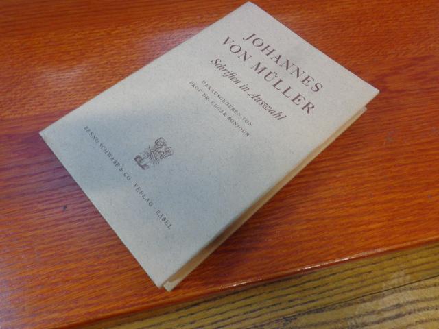 Schriften in Auswahl: Johannes von Müller