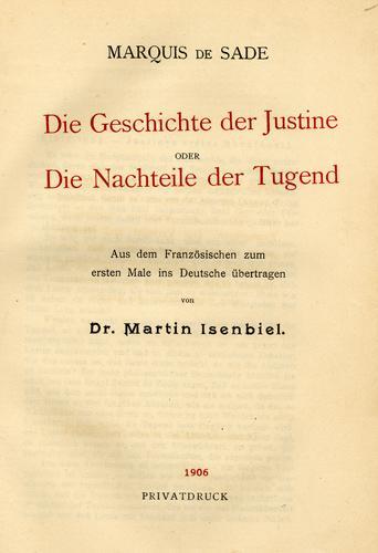 Die Geschichte der Juliette oder Die Vorteile: Sade, Marquis de.