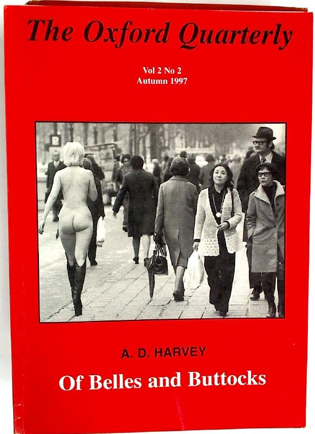 Of Belles and Buttocks. (= Oxford Quarterly: Harvey, A D