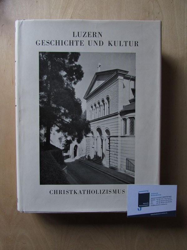 Luzern - Geschichte und Kultur, Teil II: Gilg, Otto und