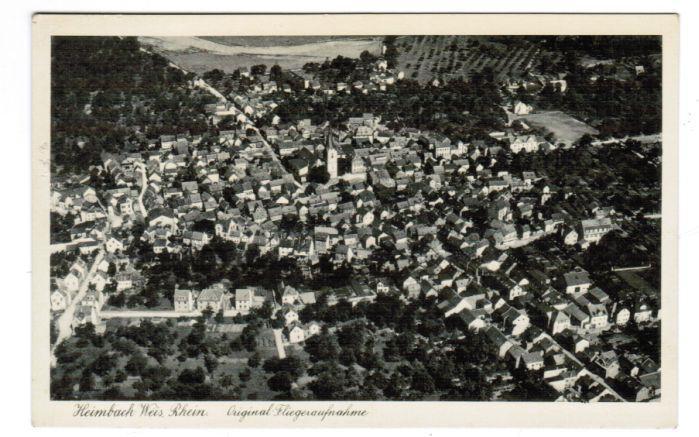 Heimbach-Weis, Rhein. Original-Fliegeraufnahme. Ansichskarte.: Neuwied