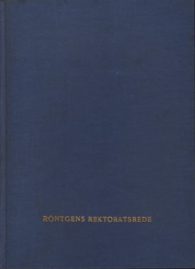 Zur Geschichte der Physik an der Universität: Dr. Röntgen, W.