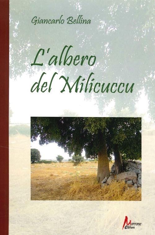 L'albero del Milicuccu - Giancarlo Bellina
