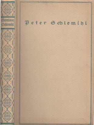 Peter Schlemihls wundersame Geschichte und Auswahl von: Chamisso, (Adelbert von):