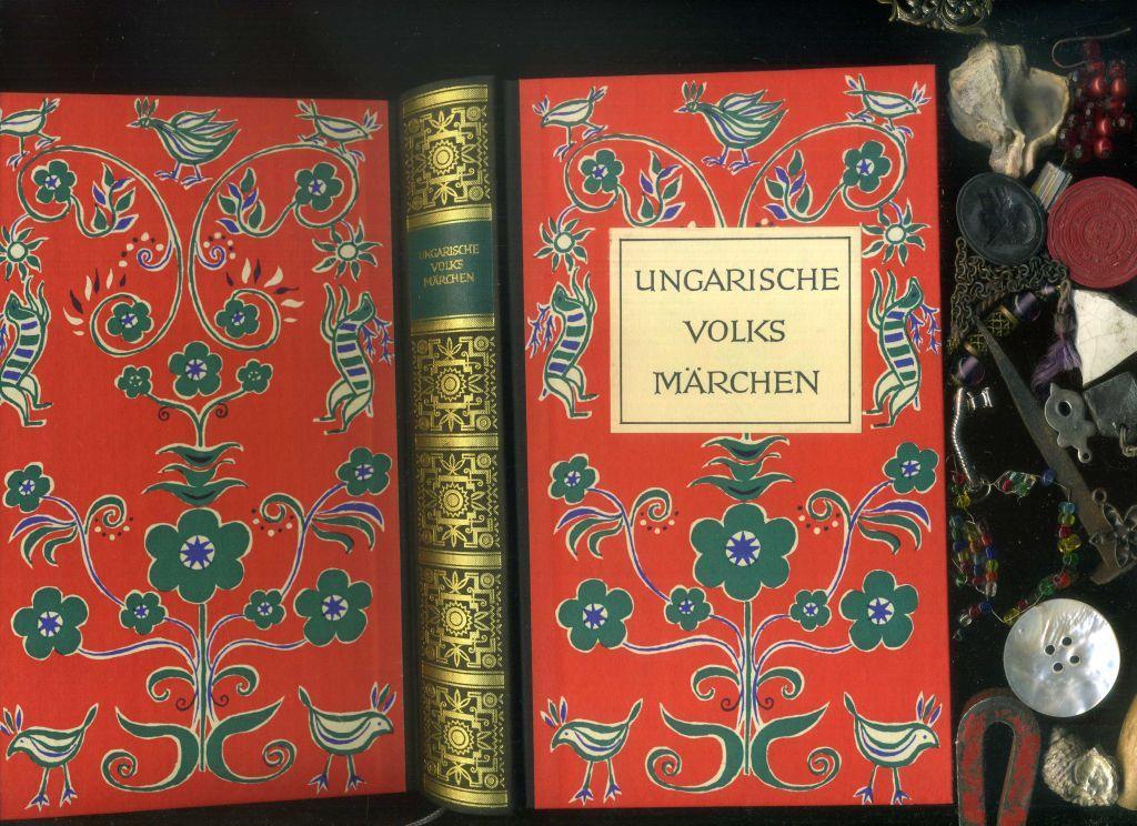 Ungarische Volksmärchen. Übertragen und bearteitet von Agnes: Friedrich von der