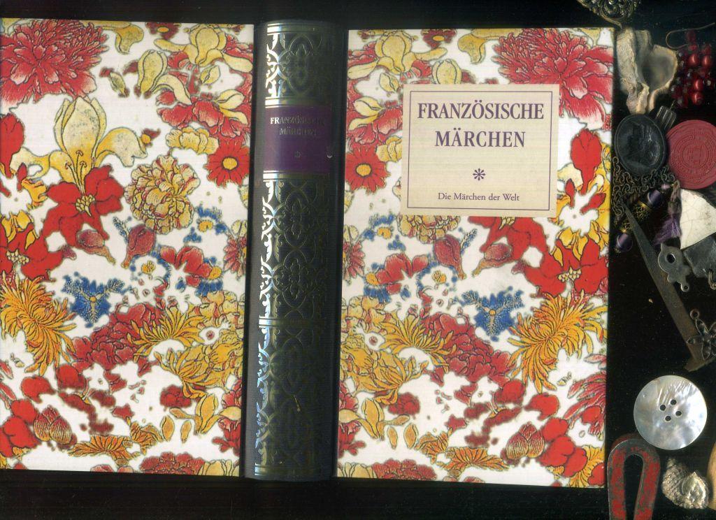 FRanzösische Märchen. Märchen vor 1800. Hrsg.: Ulf: Friedrich von der