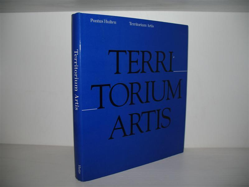 Territorium artis. Anlässlich der Ausstellung Territorium Artis: Hulten, Pontus: