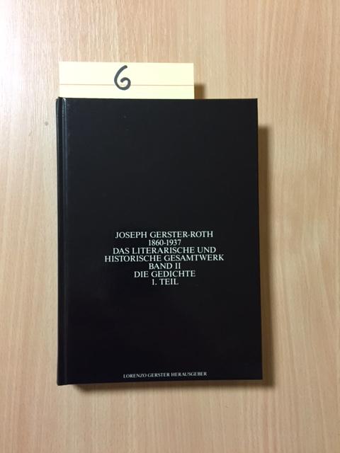 Joseph Gerster Roth 1860-1937 - Das Literarische: Gerster-Roth, Joseph und