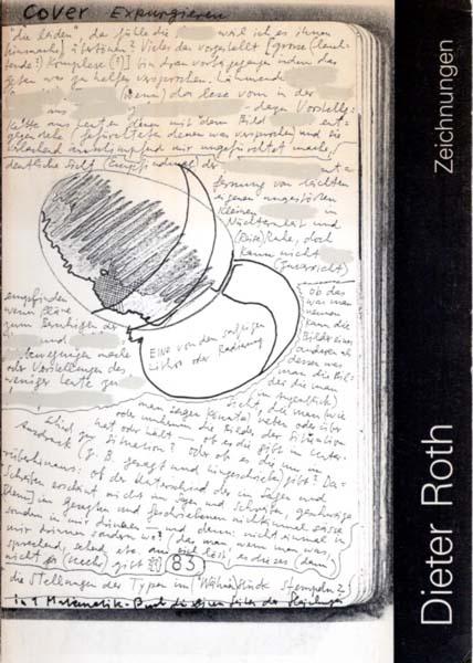 Zeichnungen. Hamburger Kunsthalle, 5.12.1987 - 17.1.1988 [und: Roth, Dieter: