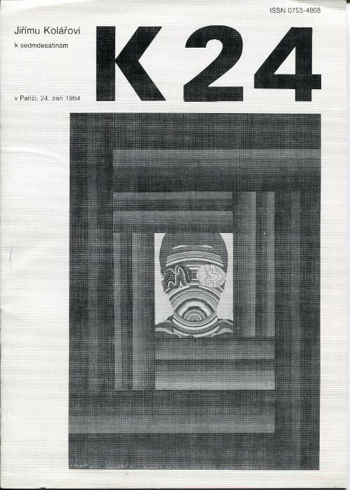 Revue K 24. Jirimu Kolarovi k sedmdesatinam,: Kolar, Jiri