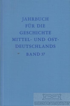 Jahrbuch für die Geschichte Mittel- und Ostdeutschlands.: Büsch, Otto und
