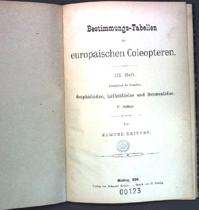 Bestimmungs-Tabellen der europäischen Coleopteren, III. Heft: enthaltend: Reitter, Edmund: