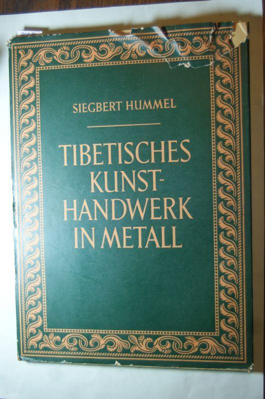 Tibetisches Kunsthandwerk in Metall : Mit 18: Hummel, Siegbert:
