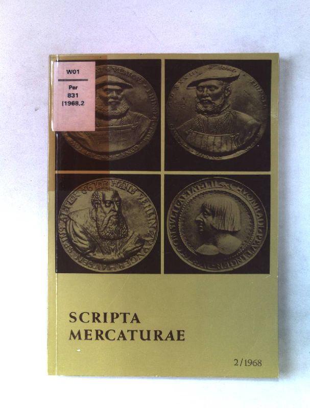 Scripta Mercaturae. Teil II: 1968. Halbjahresveröffentlichung von: Kellner, Wolfgang, Ferdinand