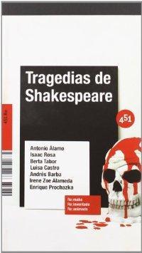 Tragedias De Shakespeare - Alamo, Antonio; Rosa, Isaac; Castro, Luisa