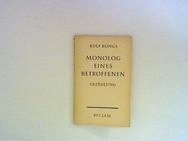 Monolog eines Betroffenen: Bongs, Rolf: