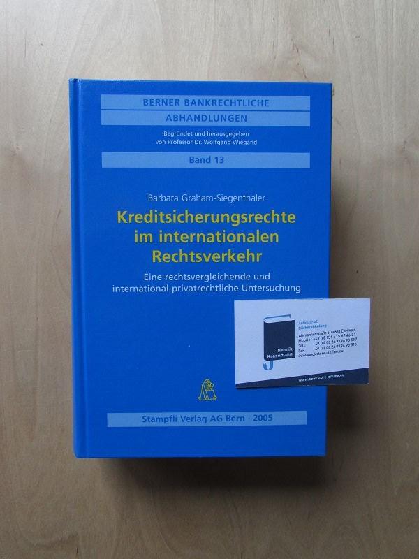 Berner Bankrechtliche Abhandlungen - Band 13: Kreditsicherungsrechte: Graham-Siegenthaler, Barbara und