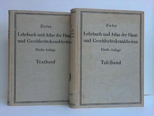 Lehrbuch und Atlas der Haut- und Geschlechtskrankheiten.: Zieler, Karl