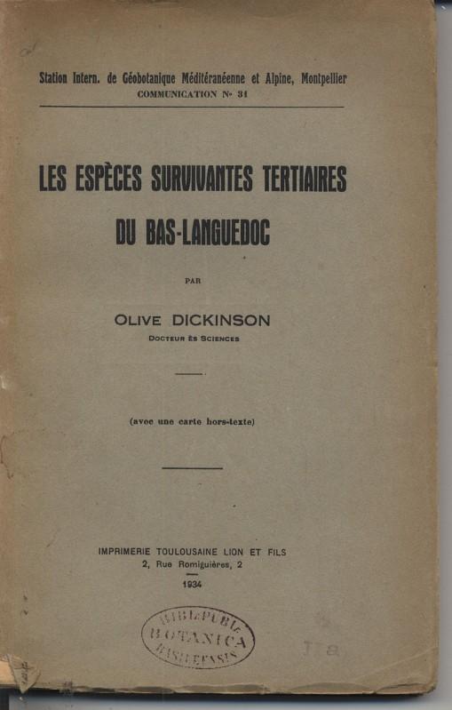 Les Especes Survivantes tertiaires du Bas-Languedoc. (Station: Dickinson, Olive: