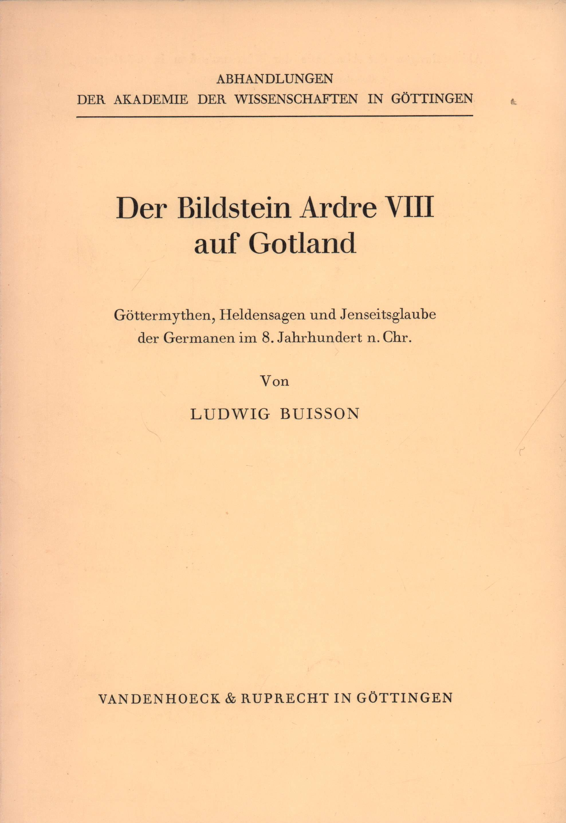 Der Bildstein Ardre VIII auf Gotland. Göttermythen,: Buisson, Ludwig.