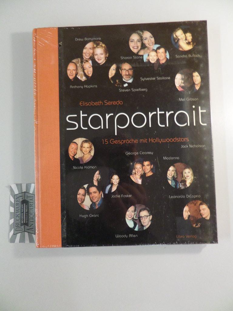 Starportrait : 15 Gespräche mit Hollywoodstars. - Sereda, Elisabeth
