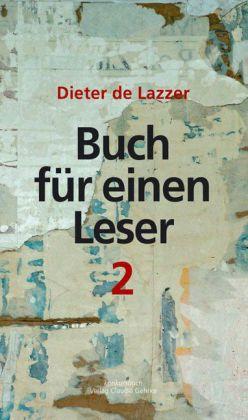 Buch für einen Leser 2. Décollagen. - Lazzer, Dieter de