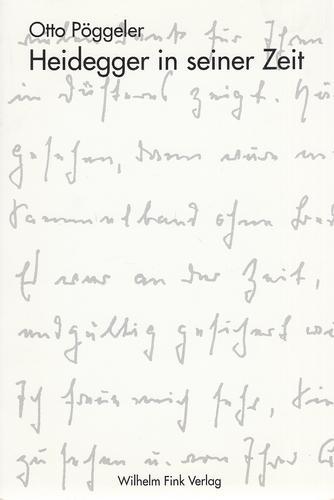 Heidegger in seiner Zeit.: Pöggeler, Otto: