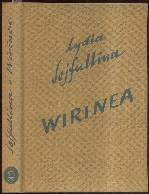Wirinea. (Aus dem Russischen von Maria Einstein).: Sejfullina, Lydia