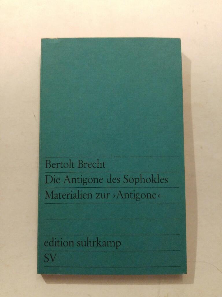 Die Antigone des Sophokles: Brecht, Bert: