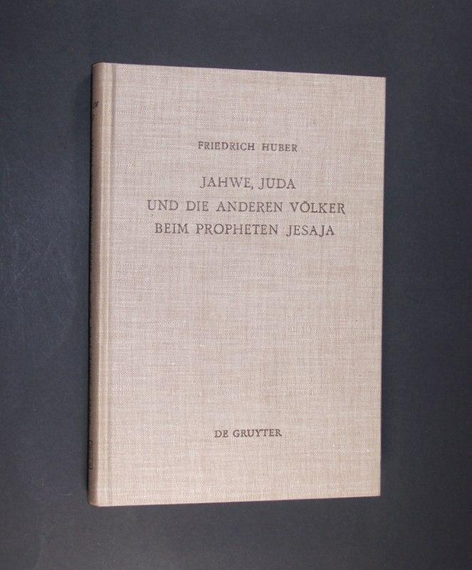 Jahwe, Juda und die anderen Völker beim: Huber , Friedrich:
