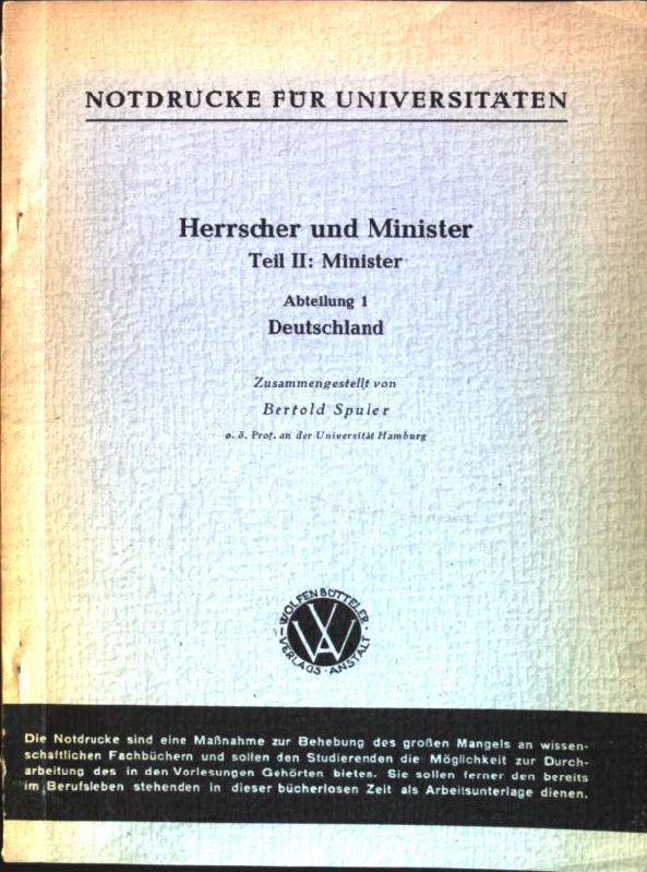 Herrscher und Minister; Teil II: Minister, Abteilung: Spuler, Bertold:
